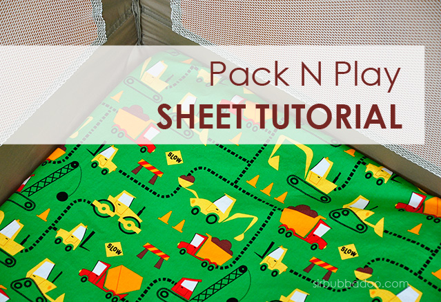 Sir Bubbadoo Pack N Play Sheet Tutorial