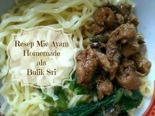 Resep Mie Ayam Homemade Ala Bulik Sri rumahan lemaripojok