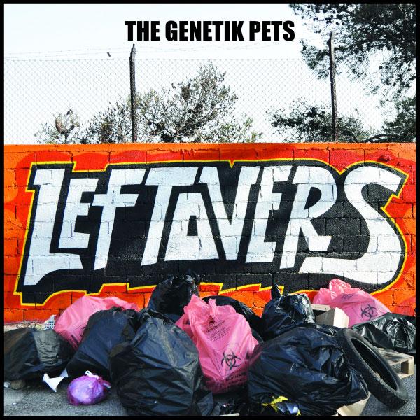 "The Genetik Pets stream new EP ""Leftovers"""