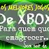 Os Melhores Jogos de XBOX Para Quem Quer Emagrecer Sem Sair de Casa