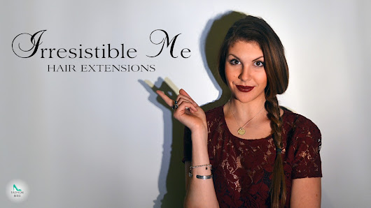 Extensions: Irresistible Me