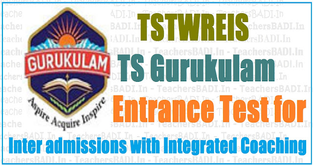 TS gurukulam entrance test, tstwreis Inter admissions,Integrated Coaching