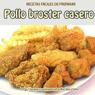 Receta de Pollo Broster casero✅delicioso elaborado de forma casera,  económica y sencilla de hacer con ingredientes que se encuentran en tu cocina, para disfrutarlo en  familia.