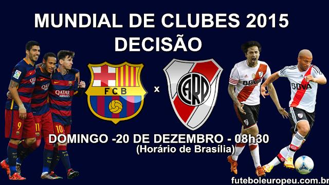 Barcelona x River Plate - Mundial de Clubes 2015: Data, Horário e TV