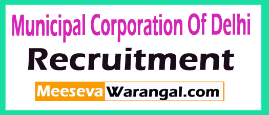 Municipal Corporation Of Delhi Recruitment