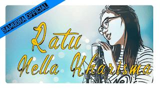 Lirik Lagu Nella Kharisma - Ratu