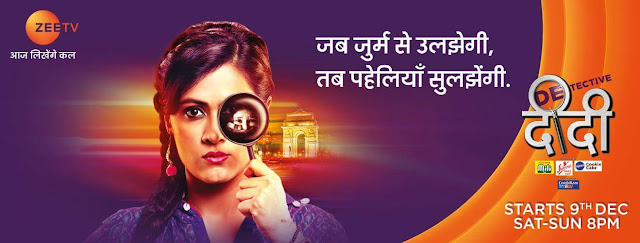 'Detective Didi' Serial on Zee Tv Plot Wiki,Cast,Title Song,Timing,Promo
