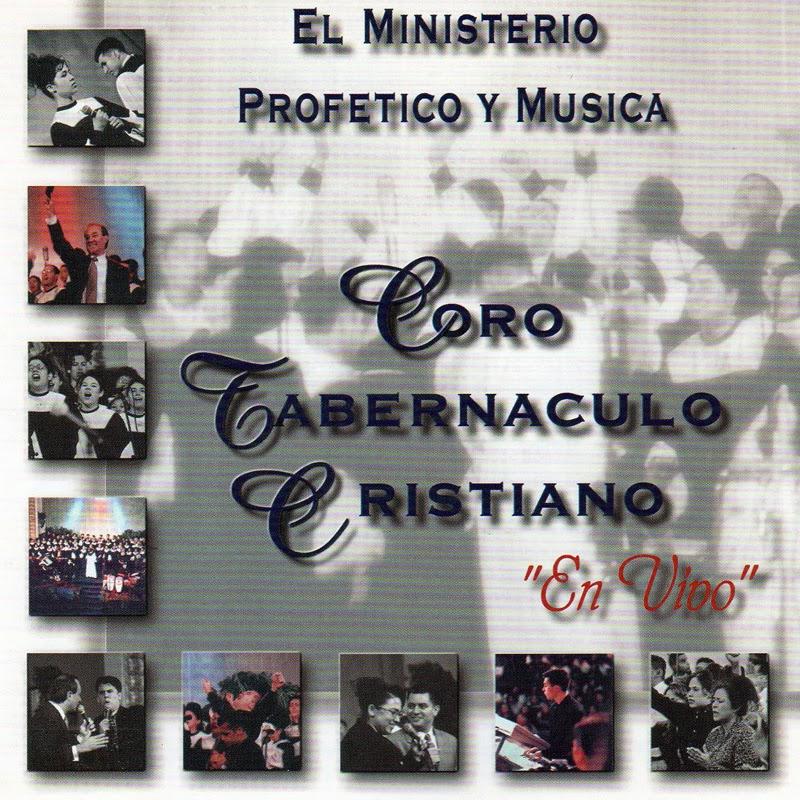 Coro Tabernáculo Cristiano-El Ministerio Profético y Música-