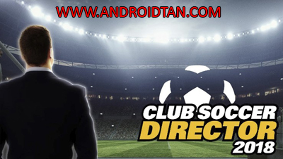 Club Soccer Director 2018 Mod Apk v1.1.4 Unlimited Gold Coins Terbaru