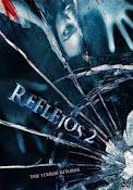 Reflejos 2 (Mirrors 2) (2010)