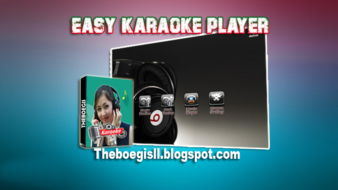 Easy Karaoke Player Update 2018