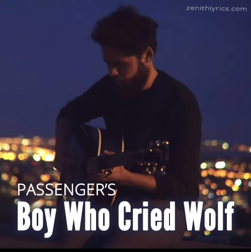Boy Who Cried Wolf - Passenger