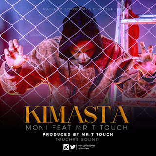 Moni Centrozone Ft Mr T Touch - Kimasta