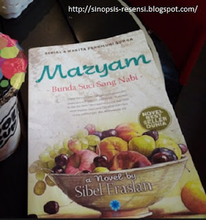 "Sinopsis Kisah Islami ""Maryam Binti Imran Penghuni Surga"", sinopsis Novel Islami"