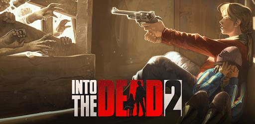 تحميل لعبة Into the Dead 2 مجانا للاندرويد