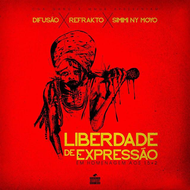 Difusao feat Refrakto & Simimi Ny Moyo-Liberdade de Expressao