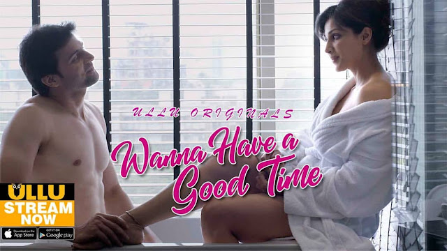 18+ Wanna Have A Good Time 2019 720p WEB DL
