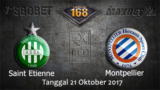PREDIKSIBOLA - PREDIKSI TARUHAN BOLA SAINT ETIENNE VS MONTPELLIER 21 OCTOBER 2017 (LIGUE 1)