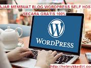 Tutorial membuat blog wordpress selfhosting gratis
