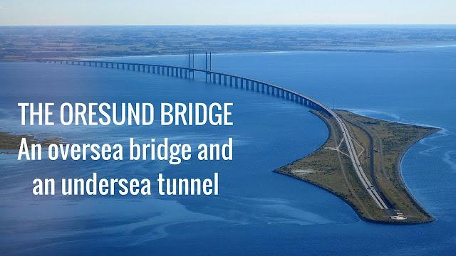 Γέφυρα Όρεσουντ: Το θαύμα της μηχανικής (βίντεο)