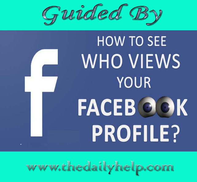 How to See Who is Looking At Your Facebook Profile