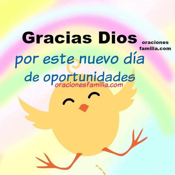 Oración por el nuevo día, bendición de Dios, plegaria religiosa, frases cristianas en oraciones con imágenes para este día, buenos días por Mery Bracho.