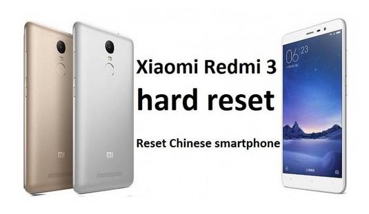 Cara hard reset Xiaomi Redmi 3: Cara Reset ponsel Cina