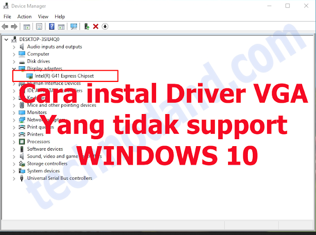 Cara Instal Driver VGA intel G41  di Windows 10