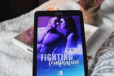 Fighting Temptation, K.C Lynn. Czyli o sile przyjaźni, miłości i brutalnych przeciwnościach losu.