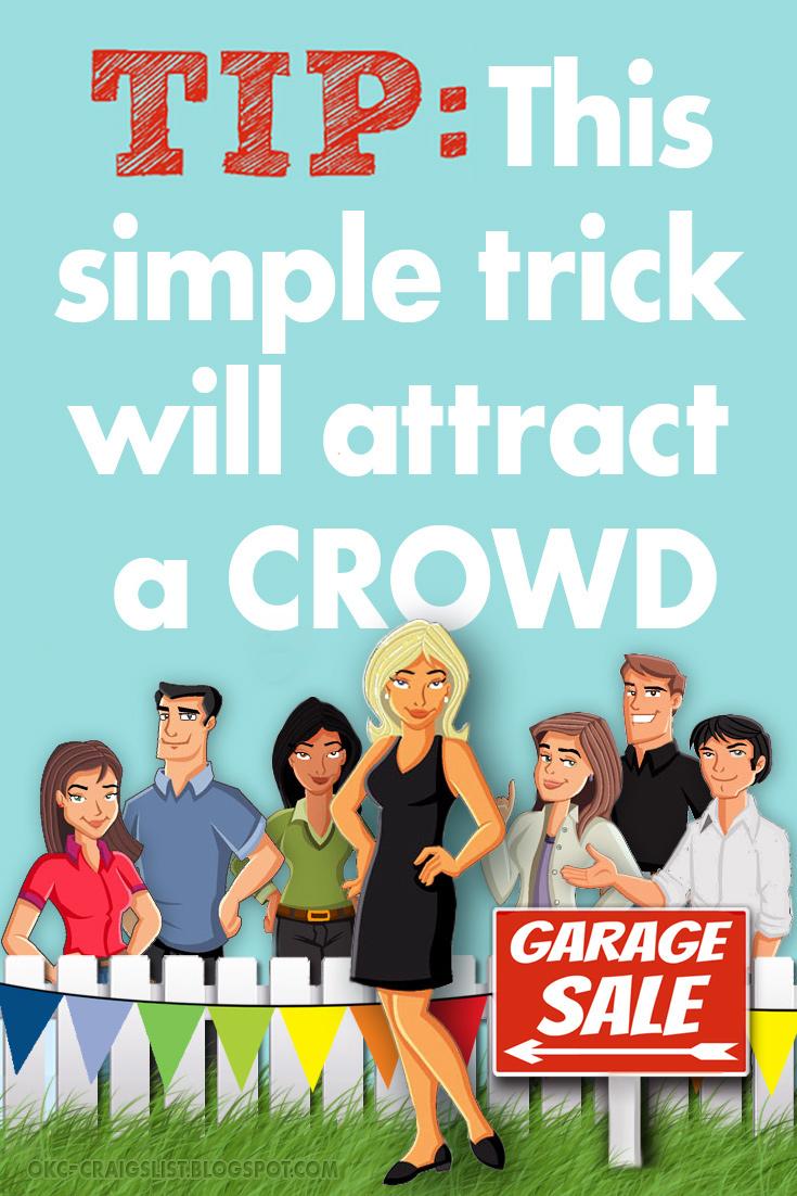Garage Sale Tips & Tricks: Simple Trick Attracts Crowd
