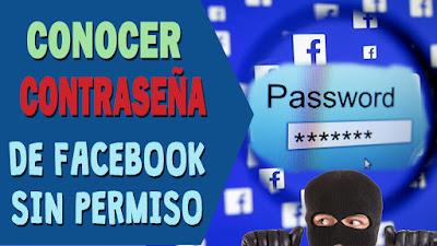 ¿Como saber la contraseña de Facebook de una persona?