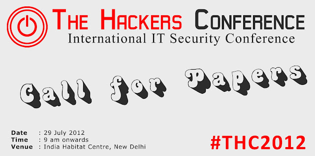 The Hackers Conference 2012 Call For Papers #THC2012