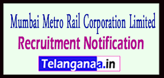 Mumbai Metro Rail Corporation Limited MMRCL Recruitment Notificaton 2017 Last Date 31-05-2017