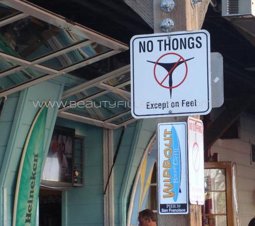 No Thongs Allowed