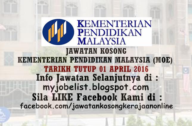 Jawatan Kosong Di Kementerian Pendidikan Malaysia Moe 01 April 2016