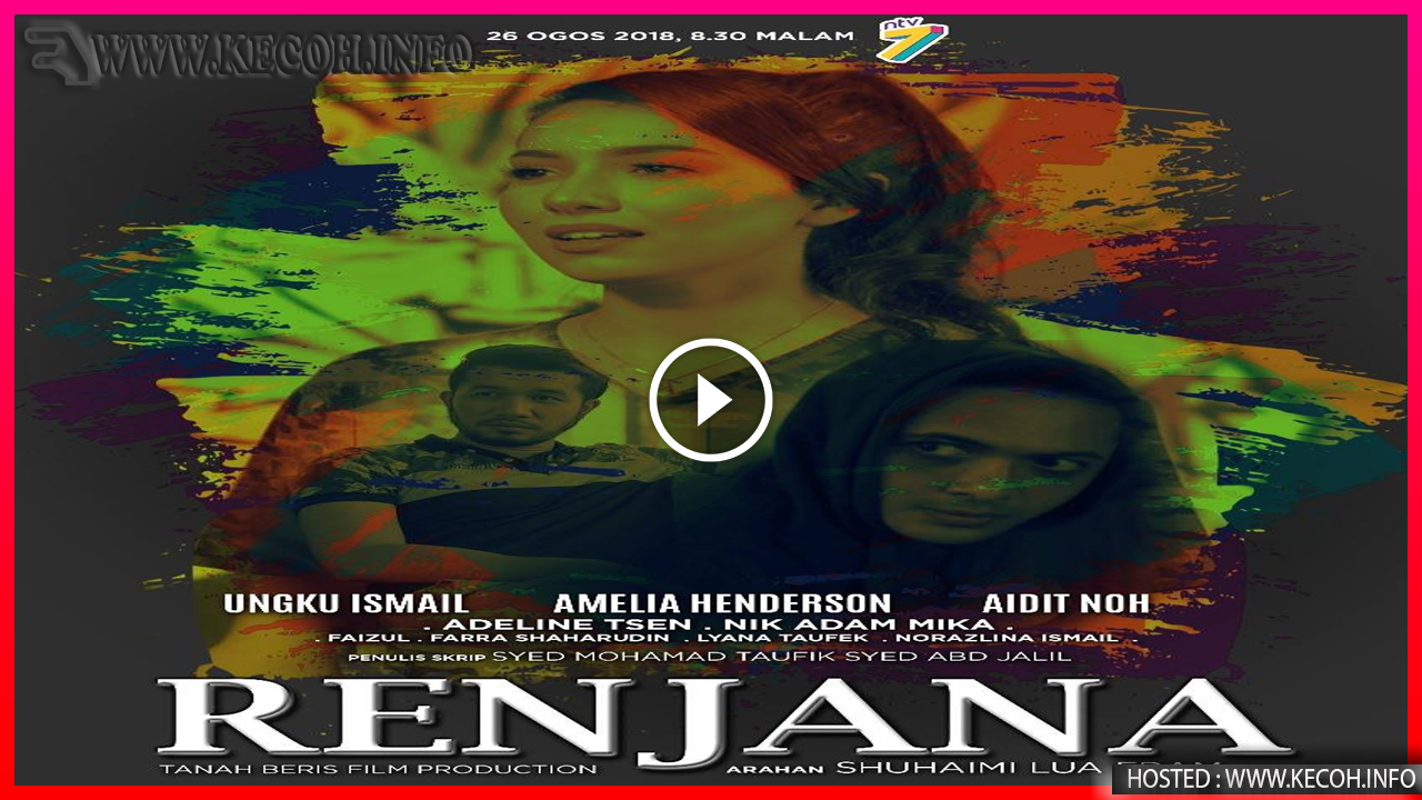 Tonton Online Telefilem Renjana (NTV7) Full Movie Secara Percuma