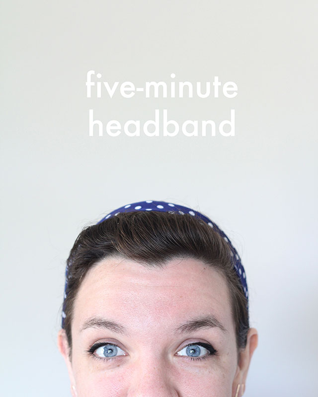 Quick 5-minute headband tutorial