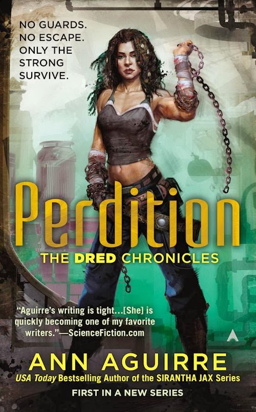 Review: Perdition (The Dred Chronicles 1) by Ann Aguirre