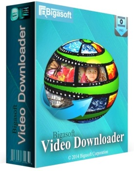 Bigasoft Video Downloader Pro 3.10 + Serial