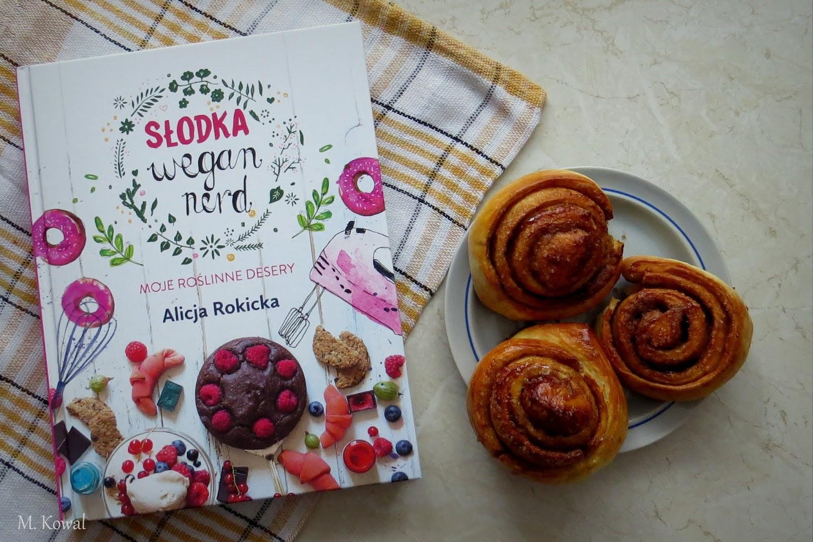 """Pyszne słodkości bez nabiału, czyli """"Słodka Wegan Nerd"""" Alicji Rokickiej"""