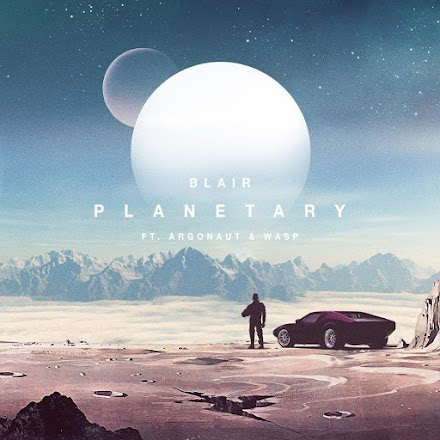 Blair Planetary feat. argonaut & wasp | SOTD