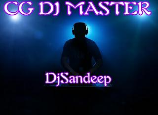 Cg DJ sandeep
