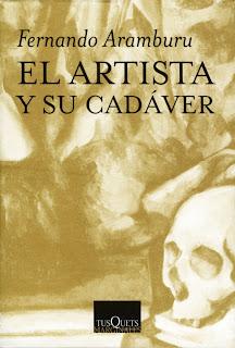 El artista y su cadáver / Fernando Aramburu