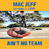 @Lezzardman Mac Jeff - Aint no team ft L-Love [Audio]