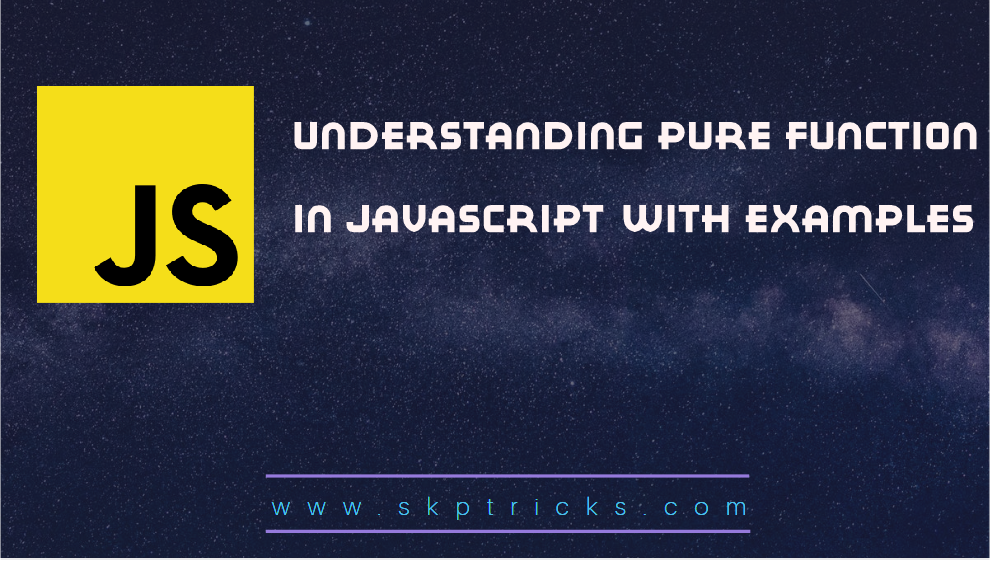 Understanding Pure Function In Javascript