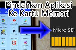 Cara Memindahkan Aplikasi Ke Kartu Memori atau SD Card