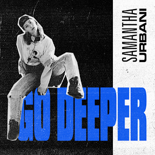 Samantha Urbani - Go Deeper