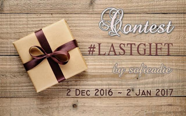 contest, sofieadie, #lastgift, hadiah, blogger
