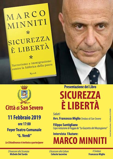 """Marco Minniti con il suo libro """"Sicurezza e Libertà"""" a San Severo lunedì 11 febbraio nel Foyer del Teatro Verdi"""