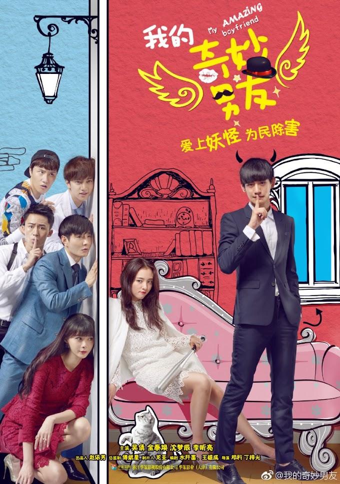 My Amazing Boyfriend [Eng-Sub] 1-28 END | 我的奇妙男友 | Chinese Series | Chinese Drama